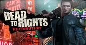 Impresiones Dead to Rights: Retribution
