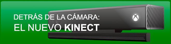 Detrás de la cámara: El nuevo Kinect