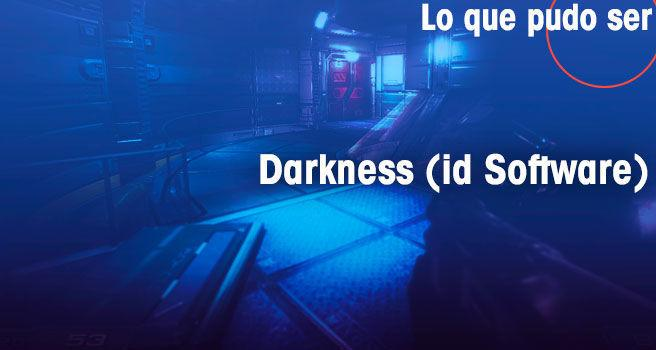 Darkness, de id Software para