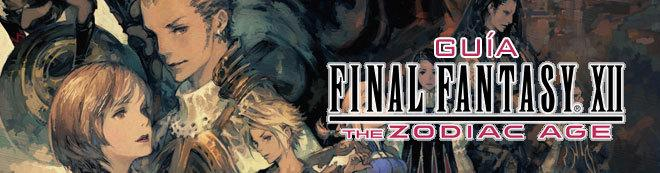 Guía Final Fantasy XII The Zodiac Age