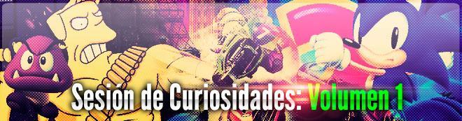 Sesión de Curiosidades: Volumen 1