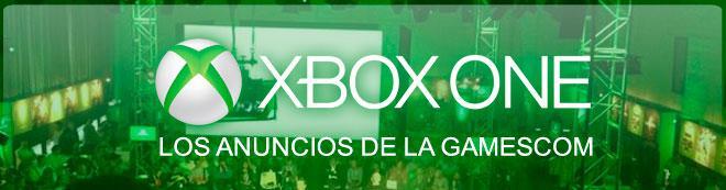 Xbox One: Los anuncios de la Gamescom