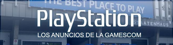 PlayStation: Los anuncios de la Gamescom
