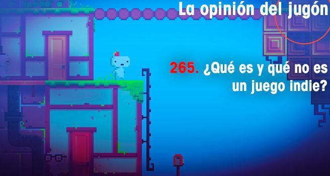 �Qu� es y qu� no es un juego indie? para