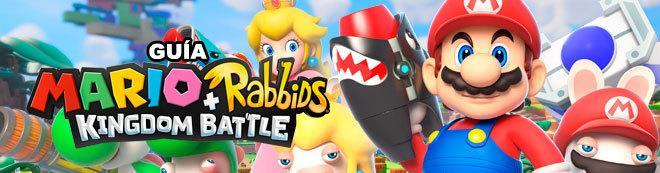 Guía Mario + Rabbids Kingdom Battle