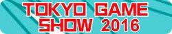 Cobertura Tokyo Game Show 2016