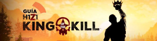 Guía H1Z1: King of the Kill, trucos y consejos