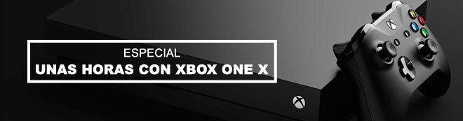 Unas horas con Xbox One X