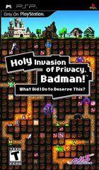 Portada oficial de Holy Invasion of Privacy, Badman! What Did I Do To Deserve This? para PSP