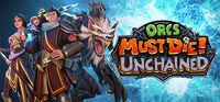 Portada oficial de Orcs Must Die! Unchained para PC