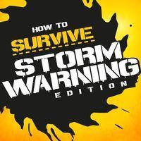 Portada oficial de How to Survive: Storm Warning Edition para PS4