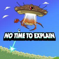 Portada oficial de No Time to Explain para PS4