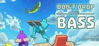 Portada oficial de Don't Drop the Bass para PC