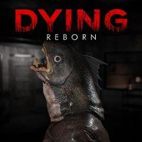 Portada oficial de DYING: Reborn para PS4