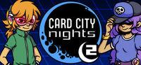 Portada oficial de Card City Nights 2 para PC