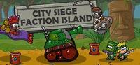 Portada oficial de City Siege: Faction Island para PC