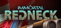 Portada oficial de Immortal Redneck para PC