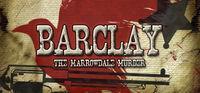 Portada oficial de Barclay: The Marrowdale Murder para PC
