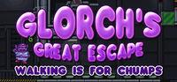 Portada oficial de Glorch's Great Escape: Walking is for Chumps para PC