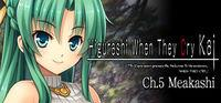 Portada oficial de Higurashi When They Cry Hou - Ch. 5 Meakashi para PC