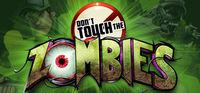 Portada oficial de Don't Touch The Zombies para PC