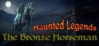 Portada oficial de Haunted Legends: The Bronze Horseman Collector's Edition para PC