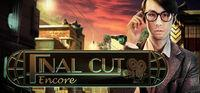 Portada oficial de Final Cut: Encore Collector's Edition para PC
