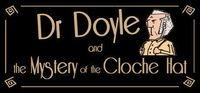 Portada oficial de Dr. Doyle & The Mystery Of The Cloche Hat para PC