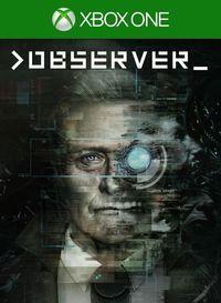 Portada oficial de Observer para Xbox One