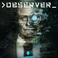 Portada oficial de Observer para PS4