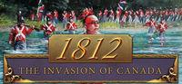 Portada oficial de 1812: The Invasion of Canada para PC