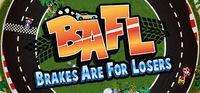Portada oficial de BAFL - Brakes Are For Losers para PC