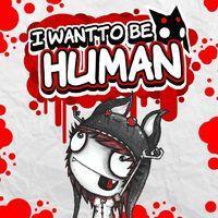 Portada oficial de I Want to Be Human para PS4