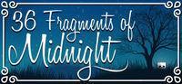 Portada oficial de 36 Fragments of Midnight para PC