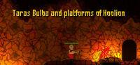 Portada oficial de Taras Bulba and platforms of Hoolion para PC
