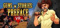 Portada oficial de Guns'n'Stories: Preface VR para PC