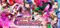 Portada oficial de Legend of Fainn Dynasty - Battles of Beautiful Warlords para PC