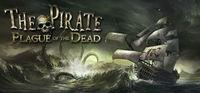 Portada oficial de The Pirate: Plague of the Dead para PC