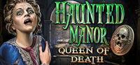 Portada oficial de Haunted Manor: Queen of Death Collector's Edition para PC