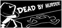 Portada oficial de Dead By Murder para PC