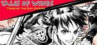 Portada oficial de Tales of Winds: Tomb of the Sol Empire para PC