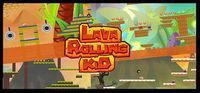 Portada oficial de Lava Rolling Kid para PC