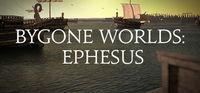 Portada oficial de Bygone Worlds: Ephesus para PC