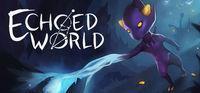 Portada oficial de Echoed World para PC