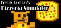 Portada oficial de Freddy Fazbear's Pizzeria Simulator para PC