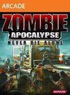 Zombie Apocalypse: Never Die Alone XBLA para Xbox 360