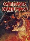 One Finger Death Punch para Ordenador