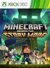 Minecraft Story Mode: Season Two - Episode 1: Hero in Residence XBLA para Xbox 360