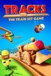 Tracks - The Train Set Game para Xbox One