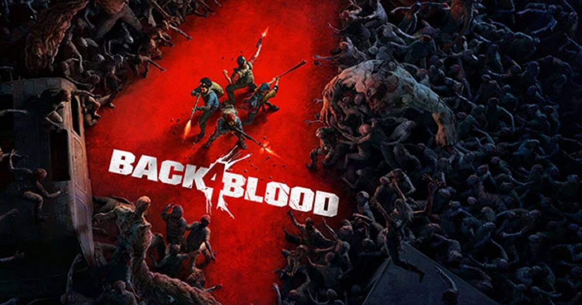 Así es Back 4 Blood: primer gameplay del sucesor de Left 4 Dead - Vandal